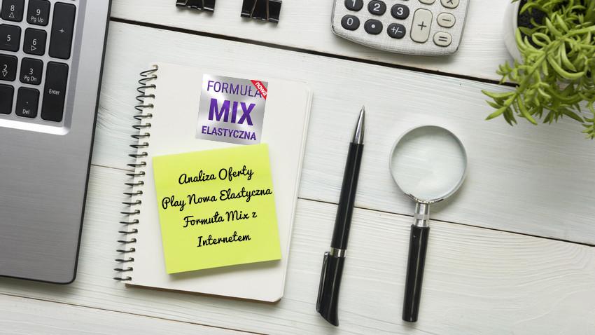 analiza-play-nowa-elastyczna-formula-mix-z-internetem