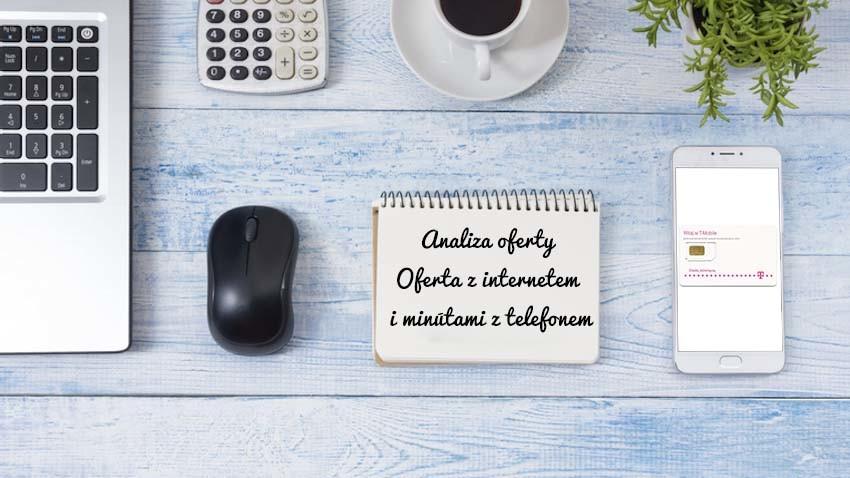 analiza-oferta-z-internetem-i-minutami-z-telefonem