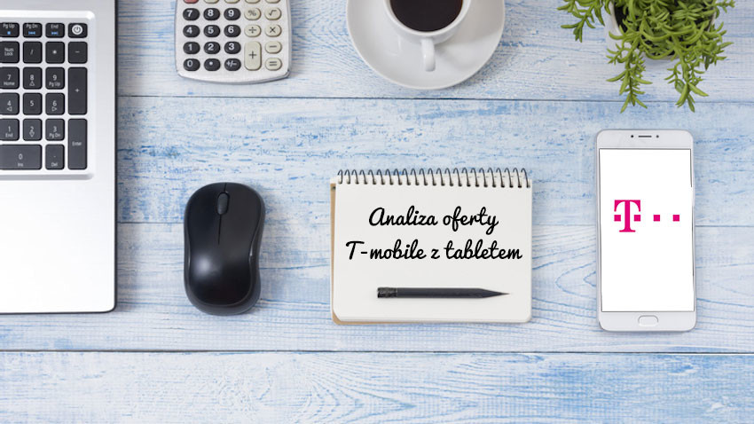 analiza-tmobile-oferta-z-tabletem