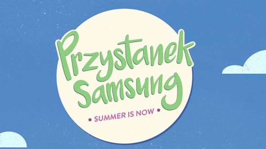 Rusza Przystanek Samsung - wakacyjna strefa dobrej zabawy