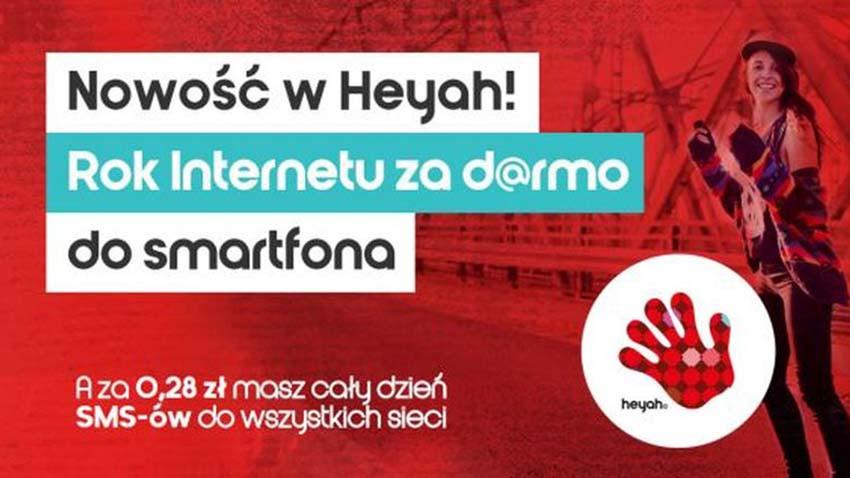 Promocja Heyah: Rok Internetu za darmo do smartfona