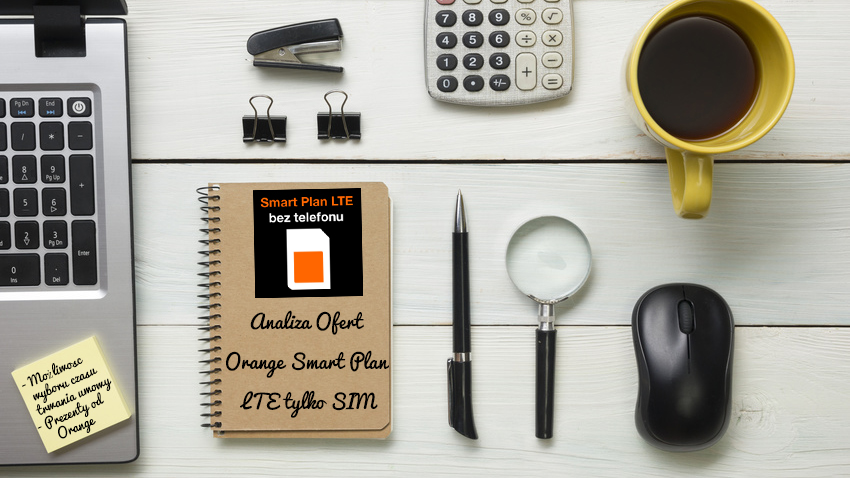 Photo of Analiza Orange Smart Plan LTE tylko SIM