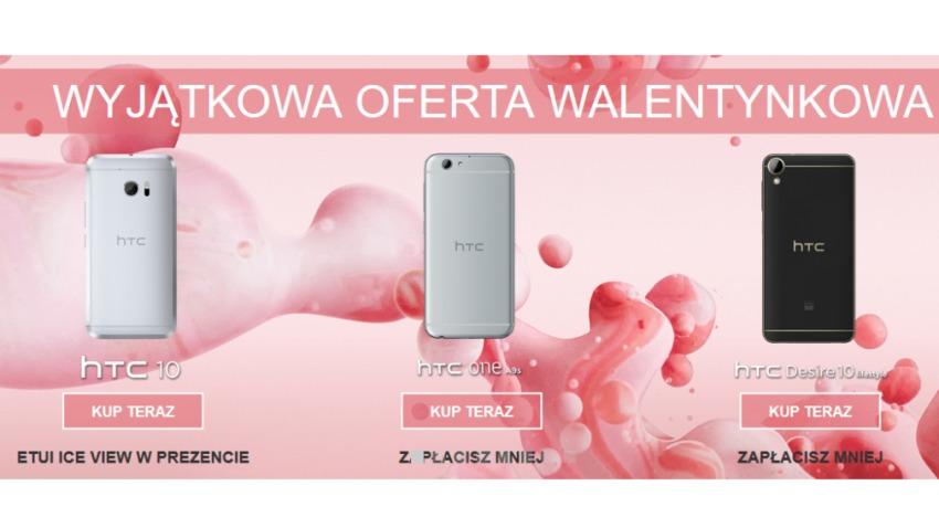 Photo of Na walentynki taniej kupisz smartfony w sklepie HTC