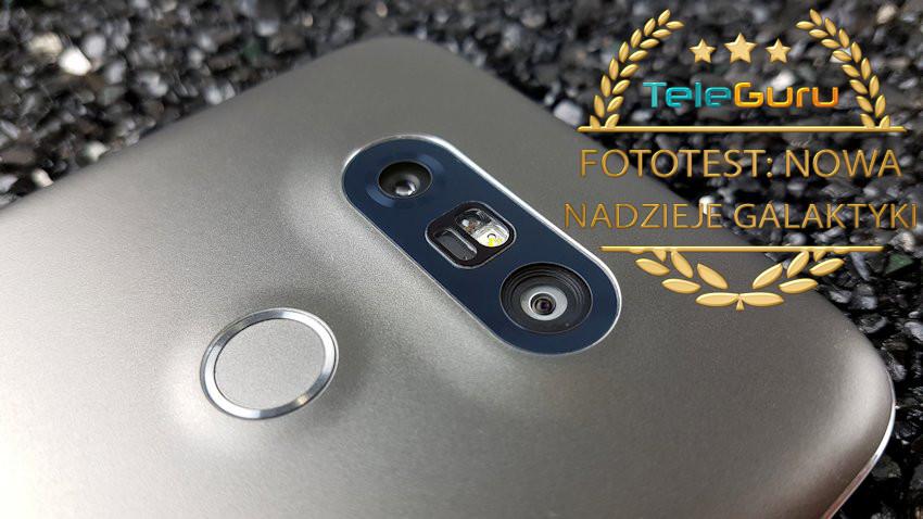 test-LG-G5-8-1-850x478 Wyniki Fototestu: Nowa nadzieja Galaktyki (Samsung Galaxy S8+, iPhone 7 Plus, LG G5, Zenfone 3 Deluxe)