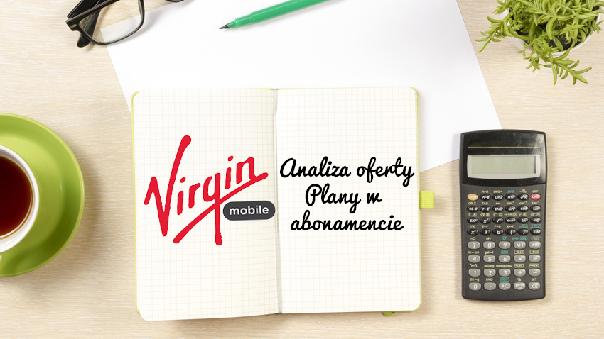 Photo of Analiza Virgin Mobile Plany w abonamencie