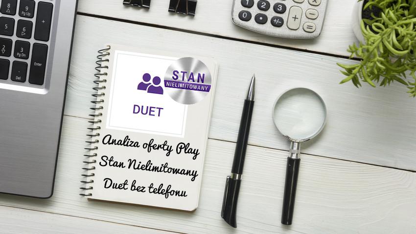 analiza-oferty-stan-nielimitowany-duet-bez-telefonu