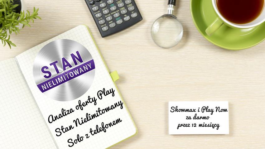 analiza-play-stan-nielimitowany-solo-z-telefonem