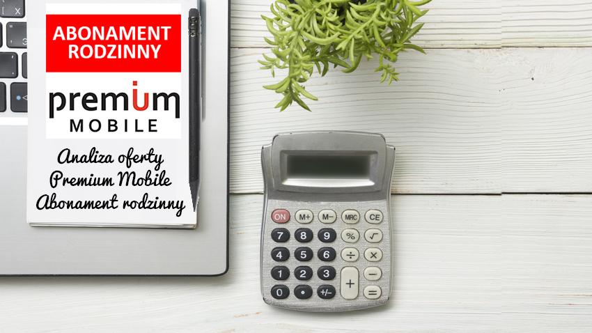 Photo of Analiza Premium Mobile Abonament Rodzinny