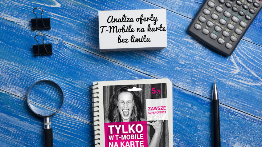 Photo of Analiza oferty T-Mobile na kartę bez limitu