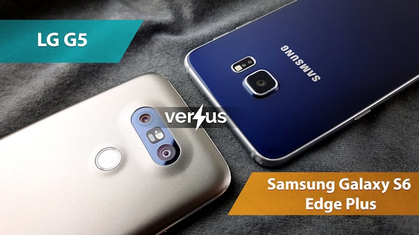 LG G5 vs Samsung Galaxy S6 edge plus