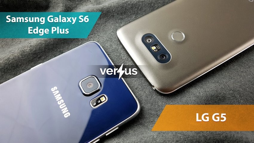 Samsung Galaxy S6 edge plus vs LG G5
