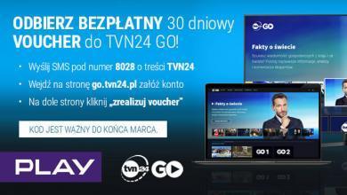 Photo of TVN24 GO, 30 dni za darmo z Play